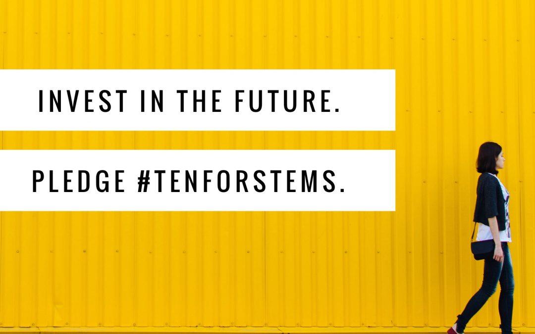 PACES Launches Pledge #10forSTEMS Campaign