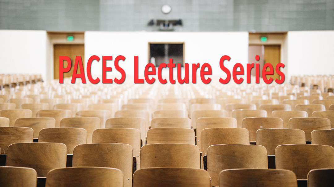 PACES Launches Lecture Series on Science & Technology